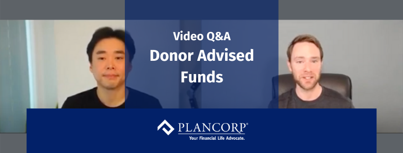 Timely Topic: What You Should Know About a Donor Advised Fund
