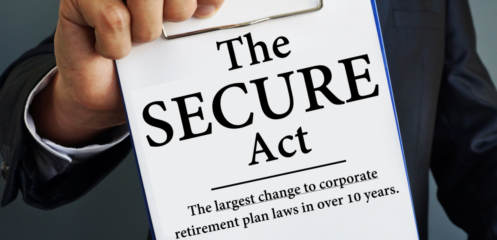 The SECURE Act just passed. What is it? How will it affect you? When does it go into effect?